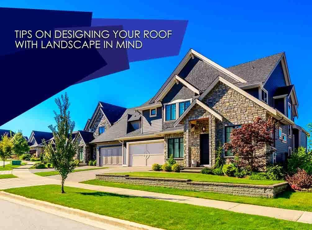 Designing Your Roof