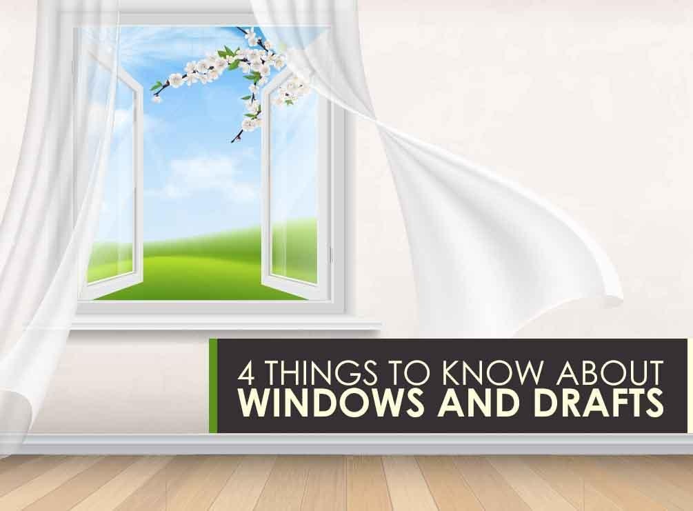 Windows and Drafts