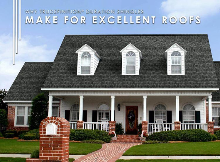 Why TruDefinition® Duration Shingles Make For Excellent Roofs