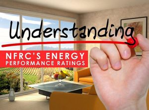 Understanding NFRC's Energy Performance Ratings