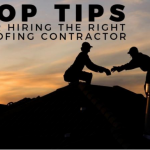 Top Tips for Hiring the Right Roofing Contractor