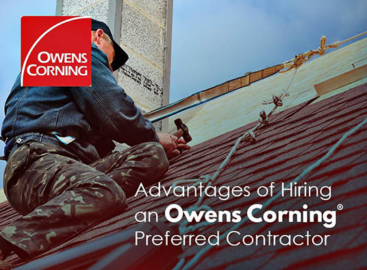 Advantages of Hiring an Owens Corning® Preferred Contractor